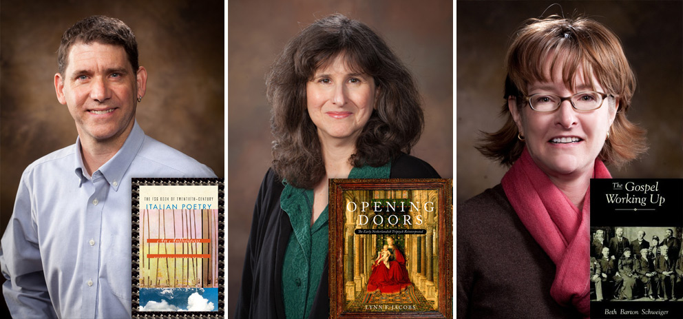 (from left to right): Geoffrey Brock: The FSG Book of 20th-Century Italian Poetry, Lynn Jacobs: Opening Doors, Beth Schweiger: The Gospel Working Up