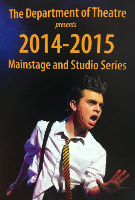 Department of Drama 2014-2015 Mainstage and Studio Series