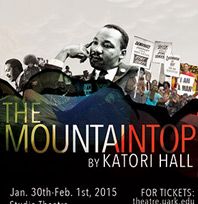 University of Arkansas Department of Theatre Presents 'The Mountaintop'