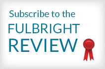 Subscribe to the Fulbright Review
