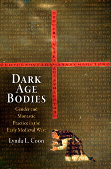 Dark Age Bodies by Lynda Coon