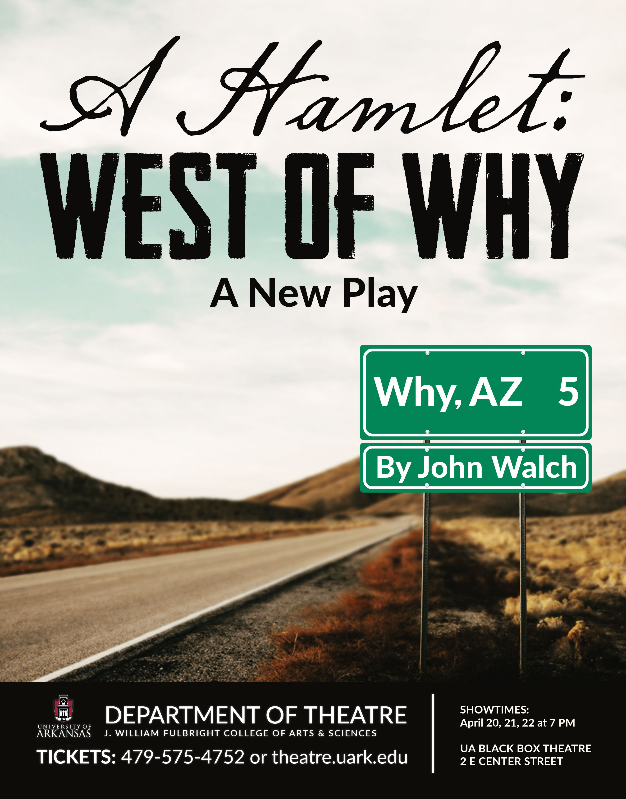 A Hamlet West of Why by John Walch