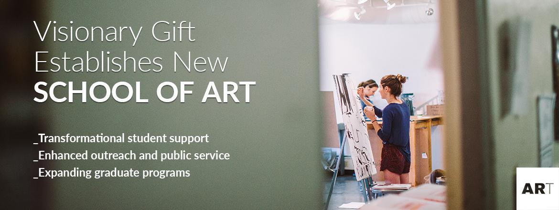 School of Art Gift Announcement