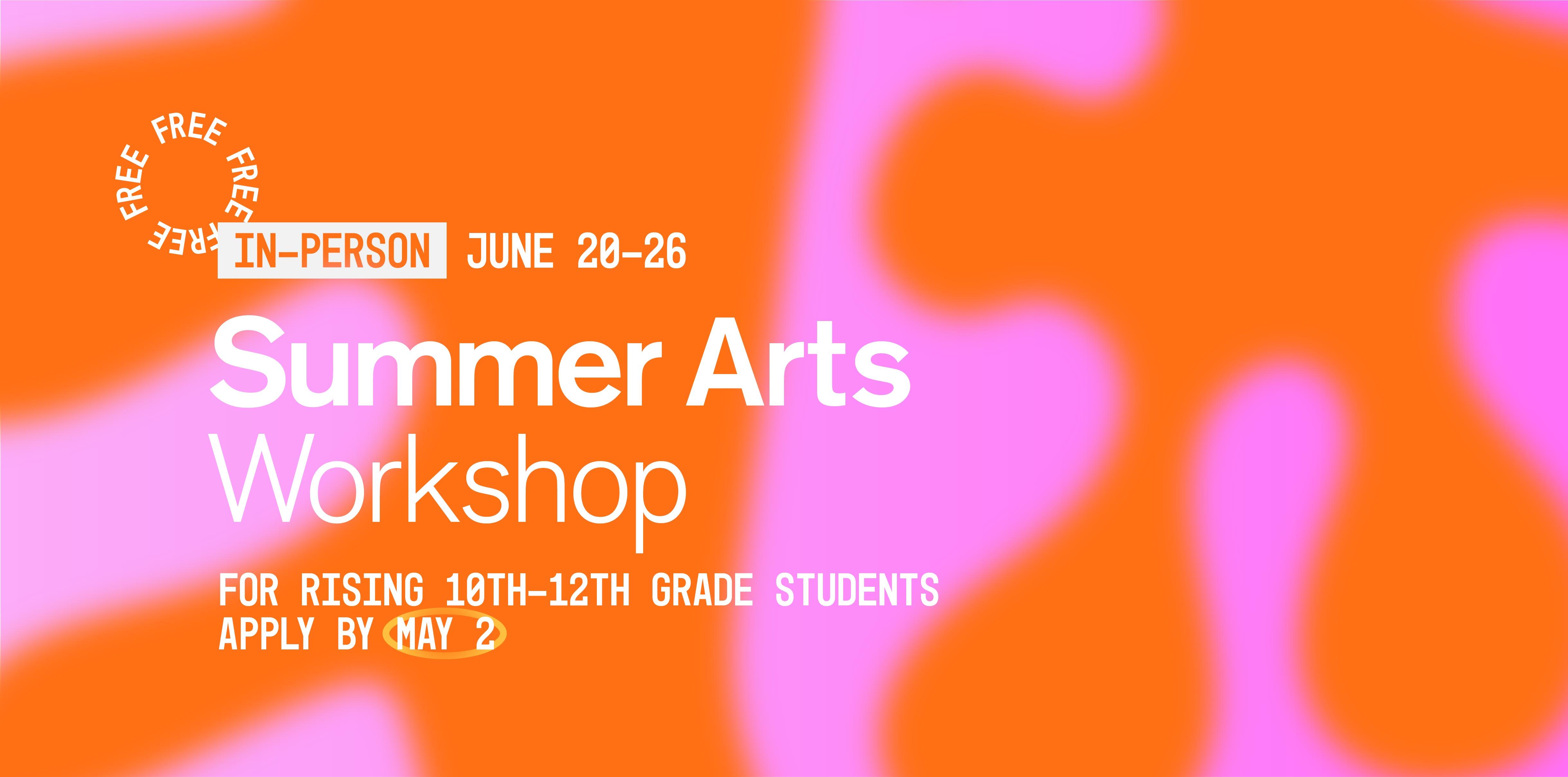 UA School of Art Summer Arts Workshop Application (In-Person)